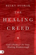 The Healing Creed Paperback