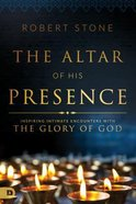 The Alter of His Presence Paperback