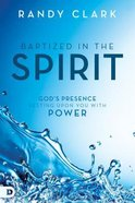Baptized in the Spirit Paperback