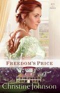 Freedom's Price (#03 in Keys Of Promise Series) Hardback