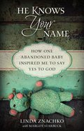 He Knows Your Name Paperback