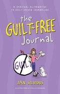 The Guilt Free Journal (For Women) Paperback