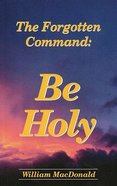 Be Holy Paperback