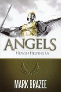 Angels--Heaven Helping Us Paperback