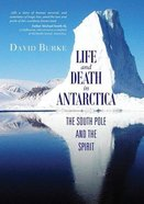 Life and Death in Antarctica