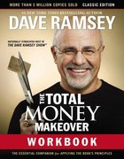 Total Money Makeover: The Essential Companion For Applying the Book's Principles (Workbook) Paperback