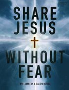 Share Jesus Without Fear: Leader Kit Pack