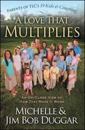 A Love That Multiplies Paperback