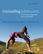 Counselling Adolescents: The Proaction Approach For Young People (4th Edition) Paperback