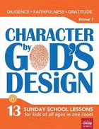 Character By God's Design: Volume 1: Book With DVD