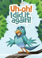 Uh-Oh! I Did It Again (Best Of Buddies Series) Hardback