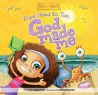 From Head to Toe, God Made Me (Best Of Lil Buddies Series)