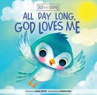 All Day Long, God Loves Me (Best Of Li'l Buddies Series) Board Book