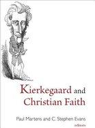 Kierkegaard and Christian Faith Hardback