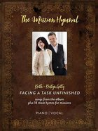 Facing a Task Unfinished - the Mission Hymnal (Music Book)
