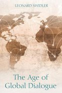 The Age of Global Dialogue Paperback