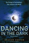 Dancing in the Dark, Paperback