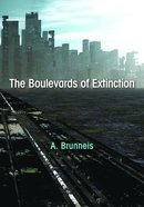 The Boulevards of Extinction Paperback