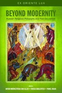 Beyond Modernity: Russian Religious Philosophy and Post-Secularism Paperback