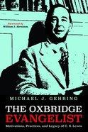 The Oxbridge Evangelist Paperback