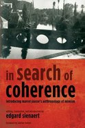 In Search of Coherence: Introducing Marcel Jousse's Anthropology of Mimism Paperback