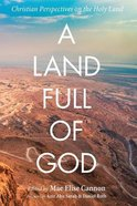 A Land Full of God Paperback