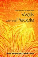 Walk With the People Paperback