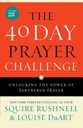The 40 Day Prayer Challenge Paperback