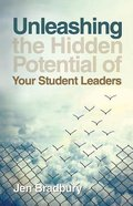 Unleashing the Hidden Potential of Your Student Leaders
