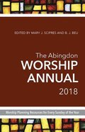 The Abingdon Worship Annual 2018 Paperback