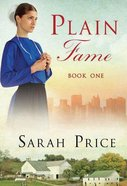 Plain Fame (#01 in The Plain Fame Series) Paperback