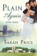 Plain Again (#03 in The Plain Fame Series) Paperback