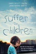 Suffer the Children Paperback