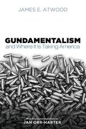 Gundamentalism and Where It is Taking America Paperback