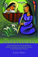 The Annunciation Paperback