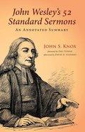 John Wesley's 52 Standard Sermons Paperback