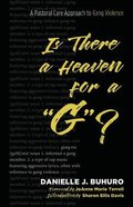 """Is There a Heaven For a """"G""""? Paperback"""