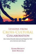Lessons From Cross-Cultural Collaboration Paperback