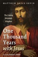 One Thousand Years With Jesus Paperback