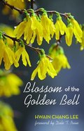 Blossom of the Golden Bell