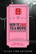 How to Talk to a Movie Paperback