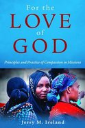 For the Love of God Paperback