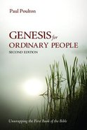 Genesis For Ordinary People (2nd Edition) Paperback