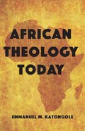 African Theology Today Paperback