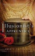 The Illusionist's Apprentics (Unabridged, 8 Cds) CD