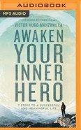 Awaken Your Inner Hero: 7 Steps to a Successful and Meaningful Life (Unabridged, 1 Mp3) CD
