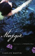 "Maggie : The Sequel to ""The Dead Don't Dance"" (Unabridged, 7 CDS) (Awakening Audio Series) CD"