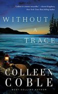 Without a Trace (Unabridged, 8 CDS) (#01 in Rock Harbor Audio Series) CD