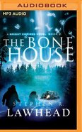 The Bone House (Unabridged, MP3) (#02 in Bright Empires Audio Series) CD