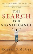 The Search For Significance: Seeing Your True Worth Through God's Eyes (Unabridged, 3 Cds) CD